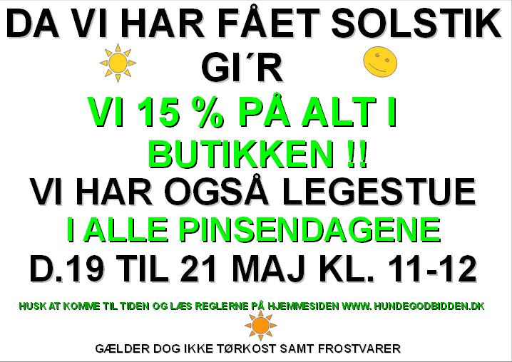 VI HAR FÅET SOLSTIK